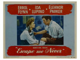 Escape Me Never  1947