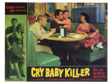 The Cry Baby Killer  1958