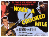 Walk a Crooked Mile  1948