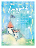 Imagine and Dare to Dream