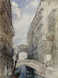 The Bridge of Sighs  Venice  1846