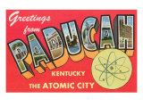 Greetings from Paducah  Kentucky
