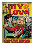 Marvel Comics Retro: My Love Comic Book Cover 19  Pushing Away  I Can&#39;t Love Anyone! (aged)