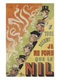 Tous disent que je ne fume que le Nil