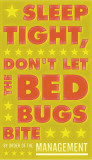 Sleep Tight  Don&#39;t Let The Bedbugs Bite (green &amp; orange)