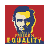 Abraham Lincoln: Honesty  Freedom  Equality