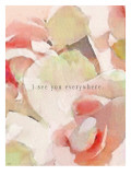 I See You Everywhere Roses
