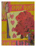 Gypsy Queen and the Game of Life