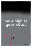 How High Is Your Cow (Grey)