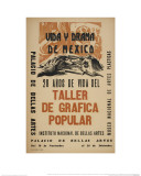 Life and Drama of Mexico: 20 Yrs in the Life of the Taller De Grafica Popular