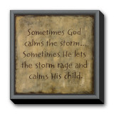 Sometimes God Calms