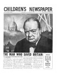 Winston Churchill: the Man Who Saved Britain  Front Page of 'The Children's Newspaper'