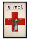 La Bonne Croix  Poster for &#39;Le Mot&#39;  Saturday 30th January 1915