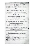 Title Page to 'The Sceptical Chymist' by Robert Boyle  1661
