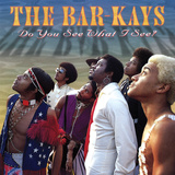 Bar-Kays - Do You See What I See