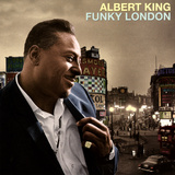 Albert King - Funky London