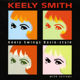 Keely Smith - Keely Swings Basie-style