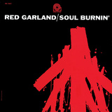 Red Garland Quintet - Soul Burnin'