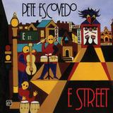Pete Escovedo - E-Street