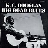 KC Douglas - Big Road Blues