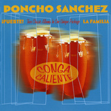 Poncho Sanchez - Conga Caliente