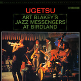 Art Blakey & The Jazz Messengers - Ugetsu