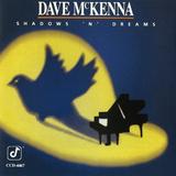 Dave McKenna - Shadows 'n' Dreams