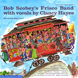Bob Scobey - The Scobey Story  Vol 2