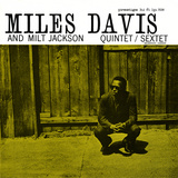 Miles Davis and Milt Jackson - Quintet / Sextet