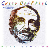 Chico O'Farrill - Pure Emotion