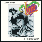 John Fahey - Old Fashioned Love