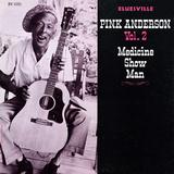 Pink Anderson - Medicine Show Man  Vol 2