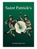 Saint Patrick  Two Harps Beat as One