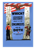 Be a Solider or a Mechanic  Join the Engineers