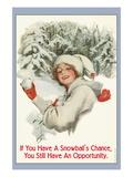A Snowball's Chance