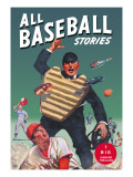 All Baseball Stories: Seven Big Diamond Thrillers
