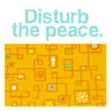 Disturb the Peace