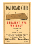 Railroad Club Straight Rye Whiskey