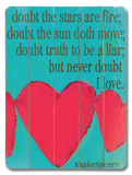Doubt the Stars are Fire (heart)