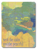 Seek the Calm