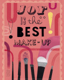 Joy is the Best Make-Up