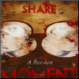 Share a Random Moment