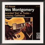 Wes Montgomery  Full House  Recorded Live at Tsubo in Berkeley  California
