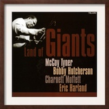Land of Giants  McCoy Tyner  Bobby Hutcherson  Charnett Moffett  Eric Harland