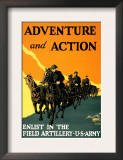Adventure and Action  Enlist in the Field Artillery