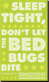 Sleep Tight  Don't Let The Bedbugs Bite (green & white)