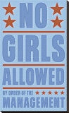 No Girls Allowed