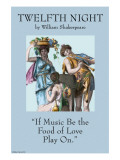 """If Music Be the Food of Love  Play On"""