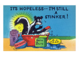 Comic Cartoon - Skunk Bathing; It&#39;s Hopeless  I&#39;m Still a Stinker
