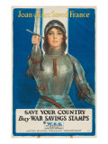 &quot;Joan of Arc Saved France: Save Your Country  Buy War Savings Stamps&quot;  1918